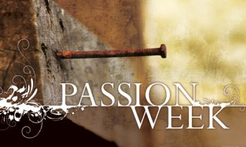 What Does Passion Week Mean to You?